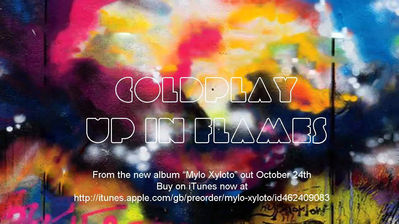 Download Coldplay: Up in Flames - Mylo Xyloto [HD]