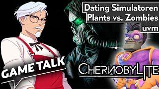 Game Talk #39 | Chernobylite, Plants vs. Zombies: Battle for Neighborville, Dating-Simulatoren
