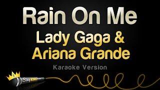 Download lagu Lady Gaga & Ariana Grande - Rain On Me (Karaoke Version)