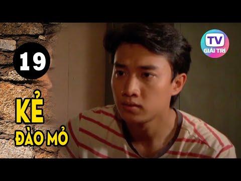 Kẻ Đào Mỏ - Tập 19 | Giải Trí TV Phim Việt Nam 2021
