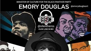 "Minister of Culture 4 Black Panther & Spike Lee""Dam 5 Blood""Emory Douglas"