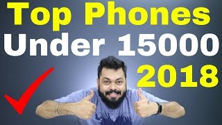 TOP 5 BEST PHONES UNDER ₹15000 BUDGET (2018)