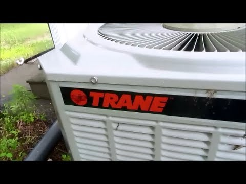 HVAC  -YOU CAN'T STOP A TRANE AIR CONDITIONER