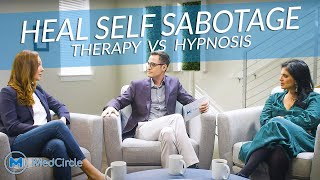 The Unexpected Ways to Heal Self Sabotage [Therapy vs Hypnosis]