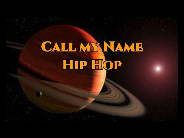Call my Name (Hip Hop Mix)