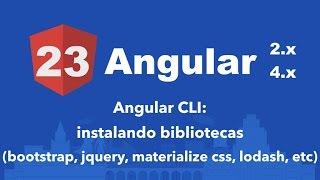 curso angular 2 23 angular cli instalando bibliotecas bootstrap jquery materialize lodash