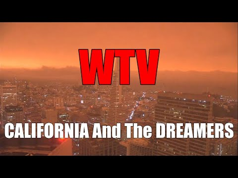 What You Need To Know About CALIFORNIA And The DREAMERS