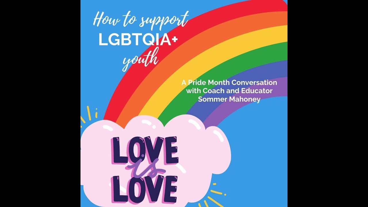 How We Can Support LGBTQIA+ Youth