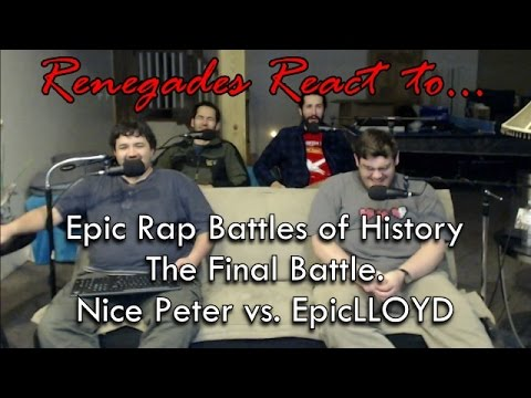 Renegades React to... Epic Rap Battles of History - The Final Battle. Nice Peter vs. EpicLLOYD