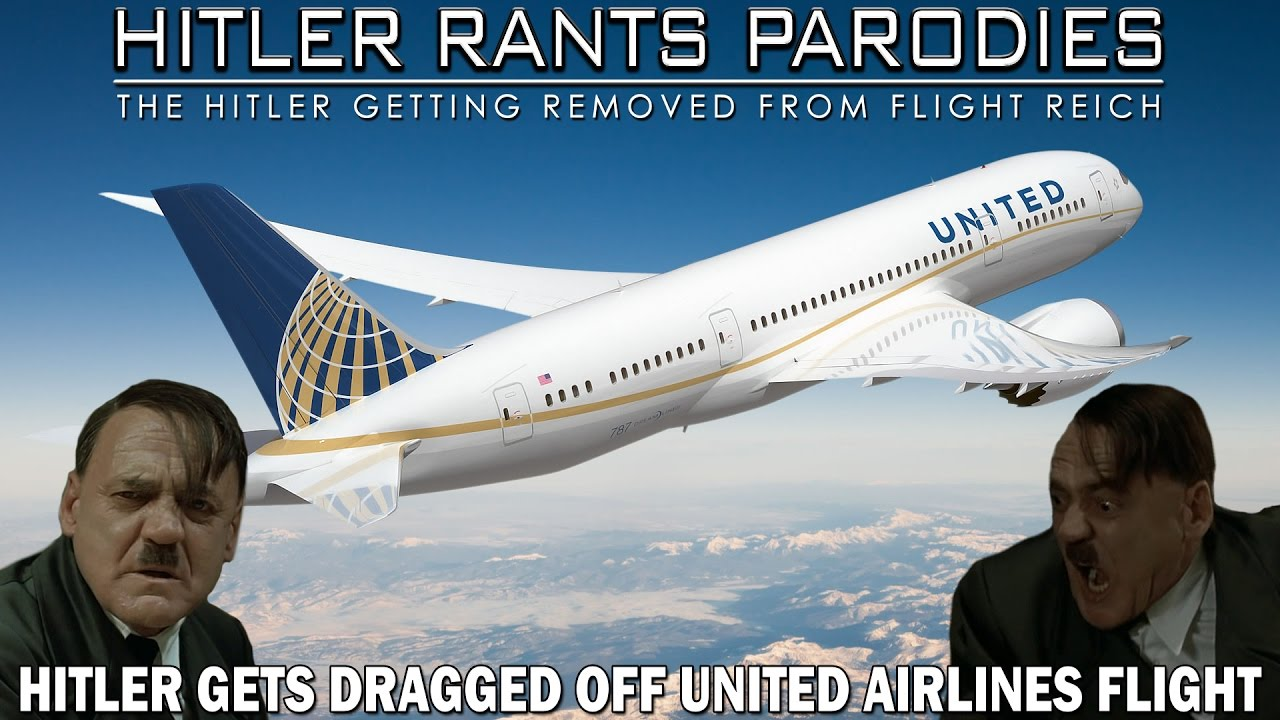 Hitler gets dragged off United Airlines flight