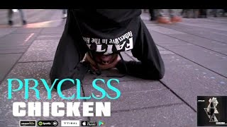 Chicken (No Worries) Official Video - Pryclss