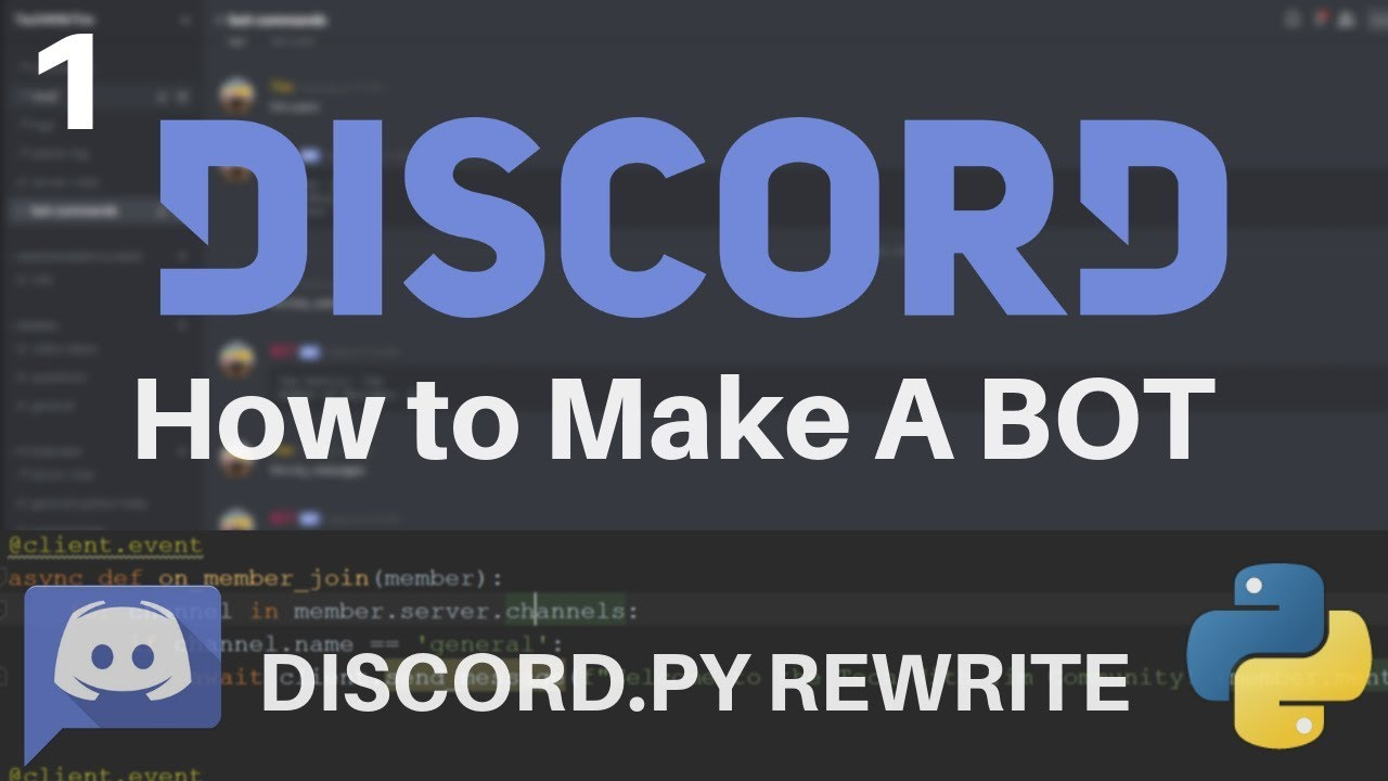 Discord Rewrite Tutorial - Creating a Discord Bot with Python