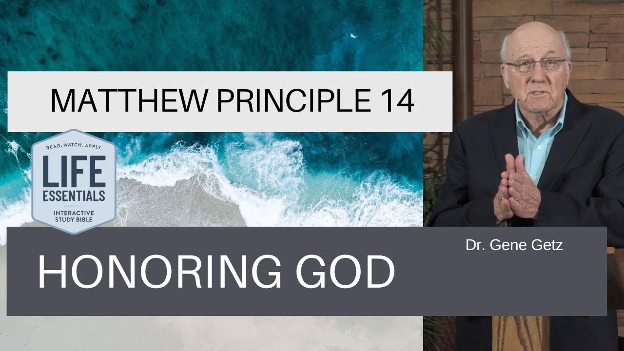 Download Matthew Principle 14: Honoring God