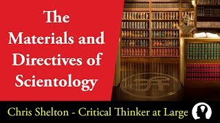 The Materials and Directives of Scientology