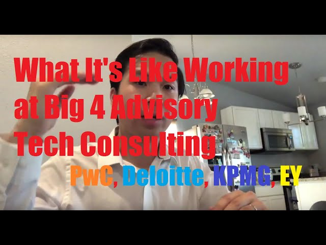 What It's Like to Work at Big 4 Advisory Consulting! [PwC/EY