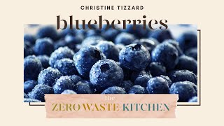 BLUEBERRIES - How to use them three different ways!