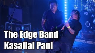Kasailai Pani (The Edge Band, Live)