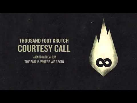 Thousand Foot Krutch: Courtesy Call| 1 hour edition|  AlbijanDLuffy