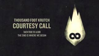 Download Thousand Foot Krutch: Courtesy Call| 1 hour edition|  AlbijanDLuffy