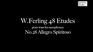〈 Etude No.28 〉from W.Ferling 48 ETUDES – Play Along