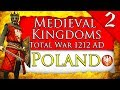 WHITE EAGLE RISES! Medieval Kingdoms Total War 1212 AD: Poland Campaign Gameplay #2
