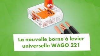 WAGO 221 : Connecteur rapide nouvelle génération compact et à leviers