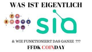 FFDK COINDAY -Was ist SiaCoin? Wie funktioniert Sia? Werden Amazon Google & Microsoft entmachtet ?