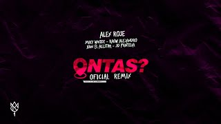 Alex Rose Ontas Remix - Miky Woodz, Juhn El AllStar , Rauw Alejandro JD Pantoja Audio.mp3