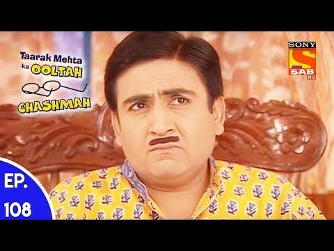 Taarak Mehta Ka Ooltah Chashmah - तारक मेहता का उल्टा चशमाह - Episode 108