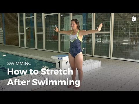 How to Stretch and Warm Down | Swimming