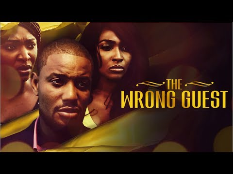Download THE WRONG GUEST - Latest 2017 Nigerian Nollywood Drama Movie (10 min preview)