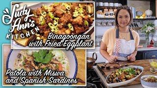 [Judy Ann's Kitchen 10] Ep 5 : Patola With Miswa & Spanish Sardines, Crispy Binagoongan and Guinumis