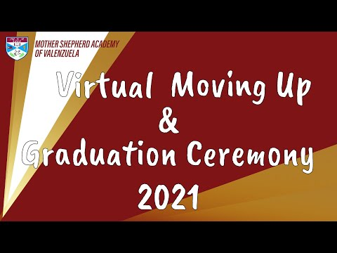 VIRTUAL MOVING UP AND GRADUATION CEREMONY CLASS OF 2021 | Mother Shepherd Academy