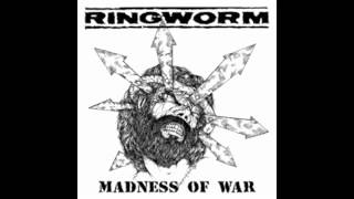 "Ringworm-Madness of War 7"" Flexi (Full Album)"