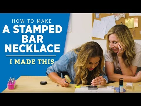 How to Make A Stamped Bar Necklace | I Made This