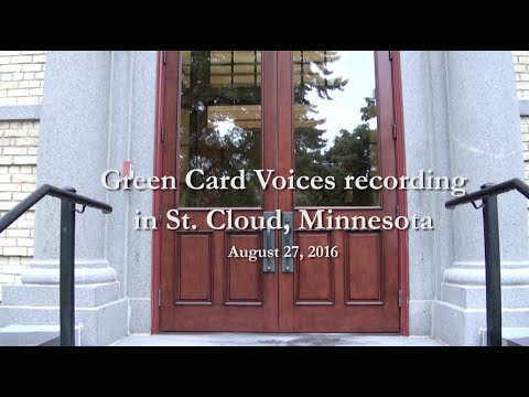 Green Card Voices Production Day — St. Cloud, MN 7/27/16