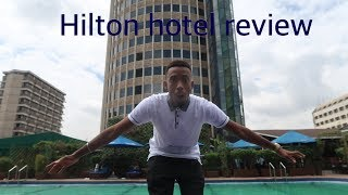 INSIDE THE HILTON NAIROBI HOTEL Full Review