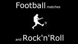 Football matches and Rock 'n' Roll (song by @jean_miranda)