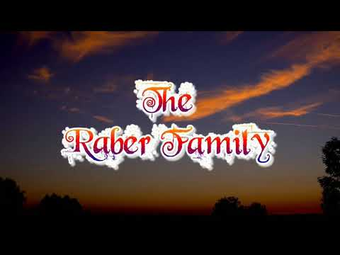 The Raber family is back