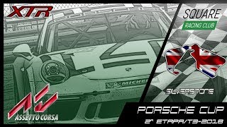 Square Racing Club Porsche Cup @ Silverstone - 2ª Etapa T3/2018