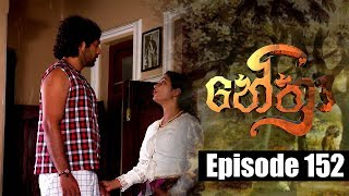 Nethra - නේත්‍රා Episode 152 | 19 - 10 - 2018 | SIYATHA TV Thumbnail