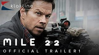 2018 Mile 22 Official Trailer 1 HD STX Films