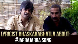 Lyricist Bhaskarabhatla About Jarra Jarra Song From Valmiki | Harish Shankar. S