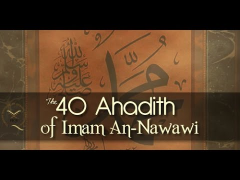 Dr. Hatem al Haj 40 Ahadtih Nawawi Explanation - Hadith 3