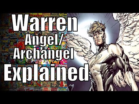 Warren Worthington (Angel/ArchAngel) Explained