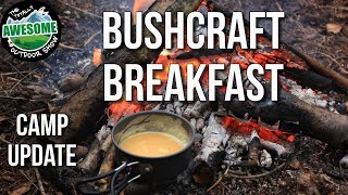 Bushcraft Camp Update 1 - Bushcraft Breakfast | TA Outdoors