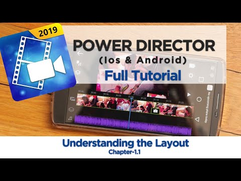 Understanding the Layout | Chapter -1.1 | Power Director(Android & Ios Tutorial)