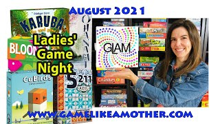 Game Like a Mother August 2021: Ladies' Game Night