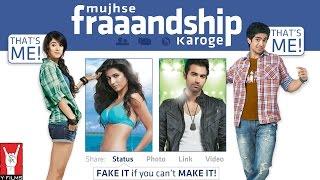 Mujhse Fraaandship Karoge - Trailer