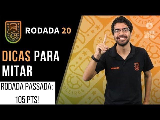 DICAS DA RODADA 20 | CARTOLA FC 2019: 105 PONTOS!